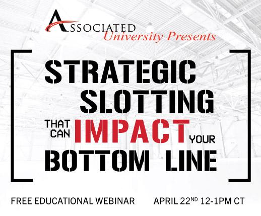 Associated University Webinar: Strategic Slotting | 4/22/2020