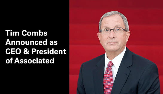 March 1, 2017 - Tim Combs announced as CEO & President of Associated